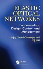 Elastic Optical Networks