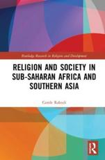 Religion and Society in Sub-Saharan Africa and Southern Asia