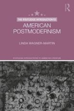 The Routledge Introduction to American Postmodernism