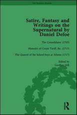 Satire, Fantasy and Writings on the Supernatural by Daniel Defoe, Part I Vol 3