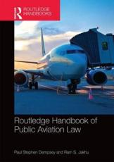 ISBN: 9781138807730 - Routledge Handbook of Public Aviation Law