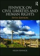 Fenwick on Civil Liberties and Human Rights