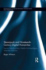 Steampunk, Alternate-History, and Nineteenth-Century Digital Humanities