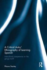 A Critical Auto - Ethnography of Learning Spanish
