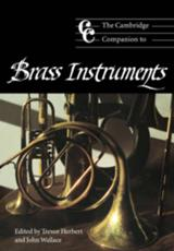 The Cambridge Companion to Brass Instruments