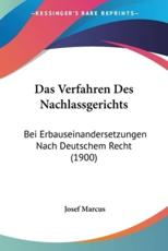 Das Verfahren Des Nachlassgerichts - Josef Marcus (author)