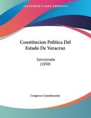 Constitucion Politica Del Estado De Veracruz - Congreso Constituyente