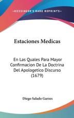Estaciones Medicas - Diego Salado Garzes (author)