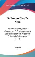 De Pronao, Sive De Nexu - Jac Kraft (author)