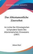 Das Alttestamentliche Zinsverbot - Johann Hejcl (author)