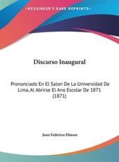 Discurso Inaugural - Juan Federico Elmore (author)