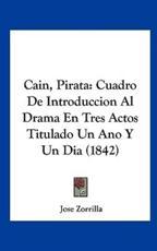 Cain, Pirata - Jose Zorrilla (author)