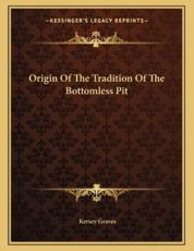 Origin of the Tradition of the Bottomless Pit