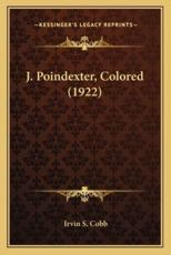 J. Poindexter, Colored (1922) - Irvin S Cobb (author)