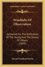 Windfalls of Observation
