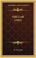 Odd Craft (1903) - William Wymark Jacobs (author)