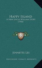 Happy Island - Jennette Lee (author)