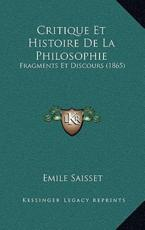 Critique Et Histoire De La Philosophie - Emile Saisset (author)
