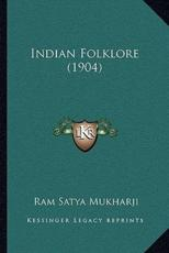 Indian Folklore (1904) Indian Folklore (1904)