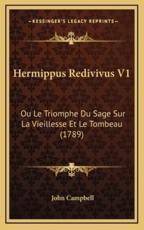 Hermippus Redivivus V1 - Photographer John Campbell (author)