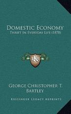 Domestic Economy - George Christopher T Bartley (author)