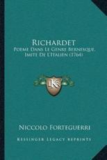 Richardet - Niccolo Forteguerri (author)