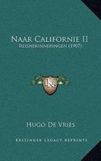 Naar Californie II - Hugo De Vries (author)