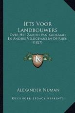 Iets Voor Landbouwers - Alexander Numan (author)
