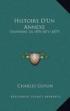 Histoire D'Un Annexe - Charles Guyon (author)
