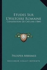 Etudes Sur L'Histoire Romaine - Prosper Merimee (author)