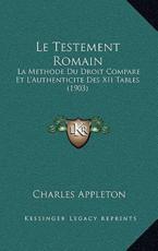 Le Testement Romain - Charles Appleton (author)