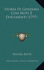 Storia Di Genzano Con Note E Documenti (1797) - Nicola Ratti (author)