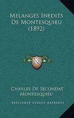 Melanges Inedits De Montesquieu (1892) - Charles de Secondat Montesquieu (author)