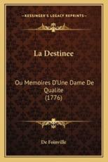 La Destinee - de Foinville (other)