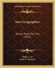 New Geographies - Ralph S Tarr (author), Frank M McMurry (author)