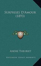 Surprises D'Amour (1893) - Andre Theuriet (author)
