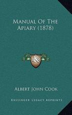 Manual of the Apiary (1878)