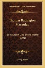 Thomas Babington Macaulay - Georg Bulow (author)