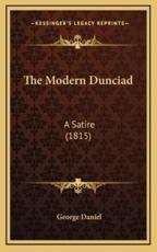 The Modern Dunciad - George Daniel (author)