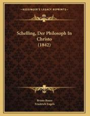 Schelling, Der Philosoph In Christo (1842)