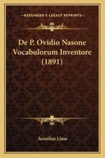 De P. Ovidio Nasone Vocabulorum Inventore (1891) - Aemilius Linse (author)