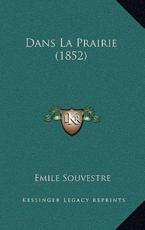 Dans La Prairie (1852) - Emile Souvestre (author)