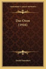 Das Ozon (1916) - Ewald Fonrobert (author)