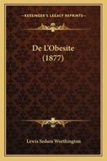 De L'Obesite (1877) - Lewis Sedam Worthington (author)