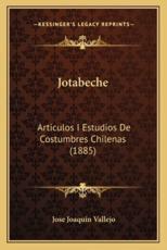 Jotabeche - Jose Joaquin Vallejo (author)
