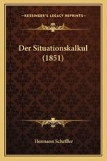 Der Situationskalkul (1851) - Hermann Scheffler (author)