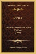 L'Avenir - Joseph Charles St-Amant (author)