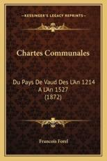 Chartes Communales - Francois Forel (author)