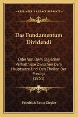 Das Fundamentum Dividendi - Friedrich Ernst Ziegler (author)