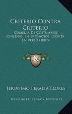 Criterio Contra Criterio - Jeronimo Peralta Flores (author)